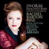 Dvořák; Khachaturian: Violin Concertos fra Rachel Barton Pine