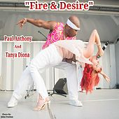 Fire & Desire de Paul Anthony