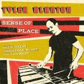 Sense of Place by Tyler Blanton