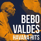 Havana Hits by Bebo Valdes