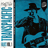 Transpacific Blues, Vol. 1 de MattyT.Wall