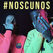 #Noscunos de Rony Fuego
