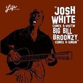 Josh White Comes A-Visitin', Big Bill Broonzy Comes A-Singin' by Big Bill Broonzy