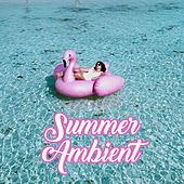 Summer Ambient – Deep Energy, Relaxation Music, Rest de Today's Hits!