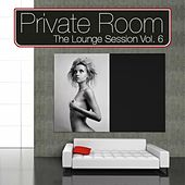 Private Room - The Lounge Session Vol.6 by Various Artists