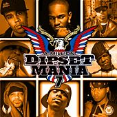 Dipset Mania, Vol. 7 de Various Artists