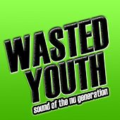Wasted Youth de Various Artists