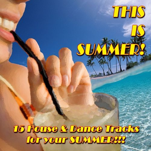 This Is Summer by Various Artists