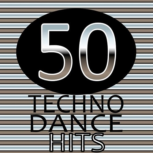 50 Techno Dance Hits by Various Artists