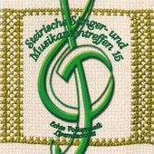 Steirische Sänger- und Musikantentreffen 15 by Various Artists
