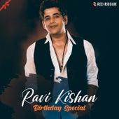 Ravi Kishan Birthday Special by Babli