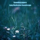 Long Meditation Soundscape by SoundEscapers