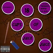 18 Cups of Juice (Deluxe Edition) von Juice