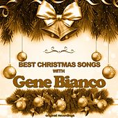 Best Christmas Songs di Gene Bianco