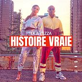 Histoire vraie (feat. Yezza) [Remix] - Single de IK TLF