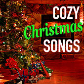 Cozy Christmas Songs by Various Artists