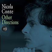Other Directions (Remastered and Unreleased Tracks) von Nicola Conte