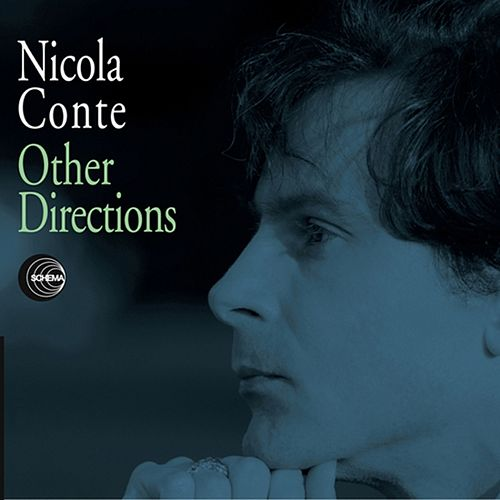 Other Directions (Remastered and Unreleased Tracks) by Nicola Conte