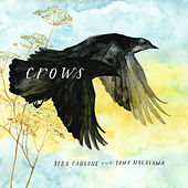 Crows by Sera Cahoone