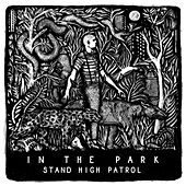 In the Park de Stand High Patrol