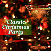 Classic Christmas Party by Various Artists
