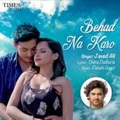 Behad Na Karo - Single by Javed Ali
