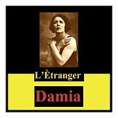 L'ètranger di Damia