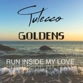Run Inside My Love de The Goldens