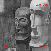 Dark Life (Live) by Darktown