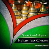 Italian ice cream de Domenico Modugno