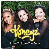 Love To Love You Baby de Honeyz