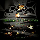 Classics for Christmas (Electronic) von Classic Chillout