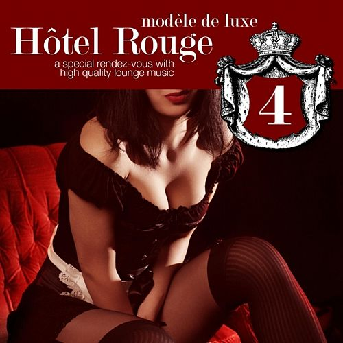 Hotel Rouge Vol.4 by Various Artists