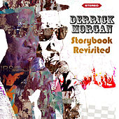 Storybook Revisited by Derrick Morgan
