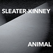 Animal di Sleater-Kinney