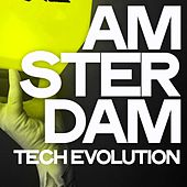 Amsterdam Tech Evolution by Various Artists