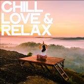 Chill Love & Relax von Various Artists