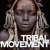 Tribal Movement by Various Artists