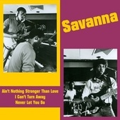 Ain't Nothing Stronger Than Love by Savanna