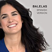 Balelas (Spanish Version) de Lucía Echagüe