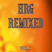 Hrg Remixed Vol. 1 by Various Artists