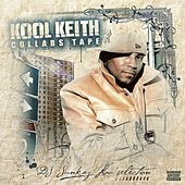 Collabs Tape by Kool Keith