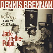 Jack In The Pulpit de Dennis Brennan