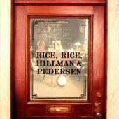Rice, Rice, Hillman & Pedersen von Rice, Rice, Hillman & Pedersen