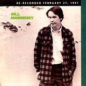 Bill Morrissey (Re-Recorded) by Bill Morrissey