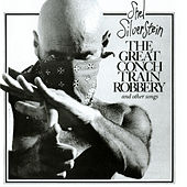 The Great Conch Train Robbery And Other Songs by Shel Silverstein