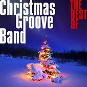 The Best Of International Pop Christmas Songs by Christmas Groove Band