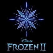 Frozen 2: First Listen by Idina Menzel
