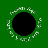 Outsiders Prayer von Manga Saint Hilare