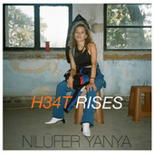 H34t Rises by Nilüfer Yanya